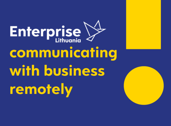 """""""Enterprise Lithuania"""" – communicating with business remotely"""
