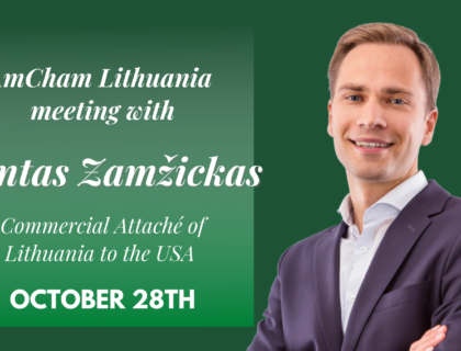 AmCham Lithuania meeting with Commercial Attaché of Lithuania to the USA